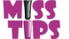 Miss tips